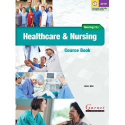 Moving into Healthcare and Nursing Course Book + Audio DVD