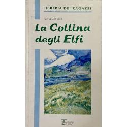La Collina degli Elfi, Silvia Battistelli (Edizioni Integrali)