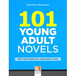 101 Young Adult Novels for your English Language Class, Holzmann