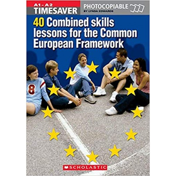 40 More Combined Skills Lessons for the Common European Framework with Audio CD - Timesaver A1/A2