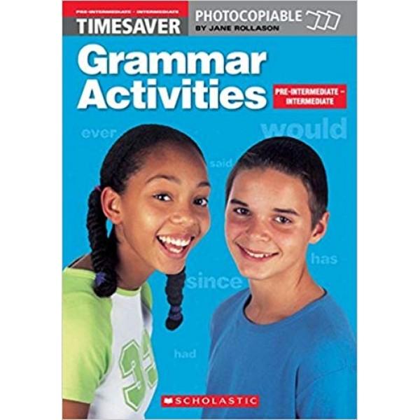 Grammar Activities - Timesaver A2/B1