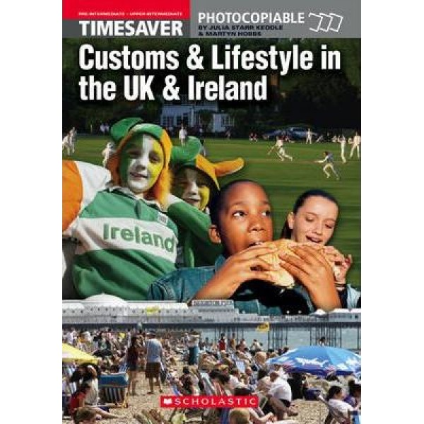 Culture Customs and Lifestyle in the UK & Ireland. Level B1- B2