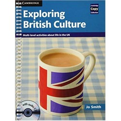 Exploring British Culture with Audio CD: Multi-level Activities About Life in the UK, Smith