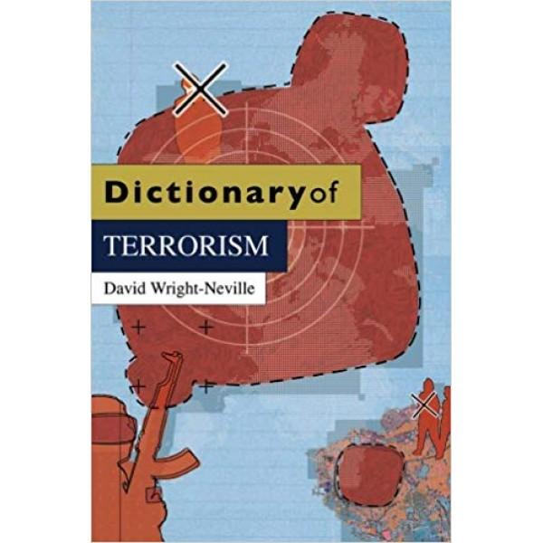 Dictionary of Terrorism, David Wright-Neville