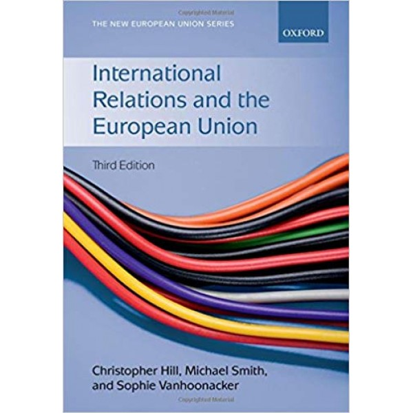 International Relations and the European Union, Hill