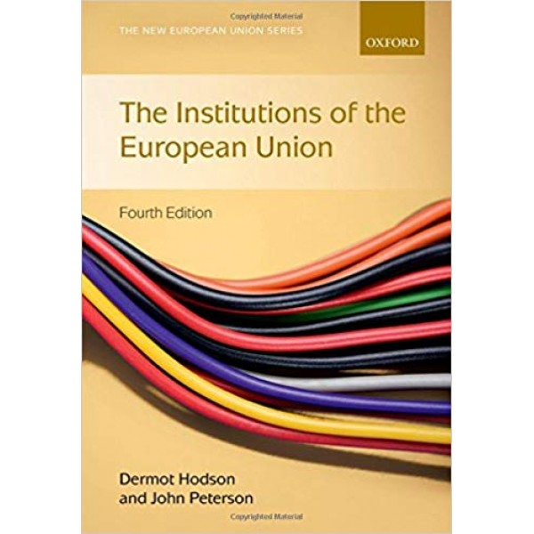 Institutions of the European Union 4th Edition, Hodson