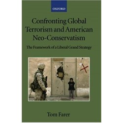Confronting Global Terrorism and American Neo-Conservativism, Tom Farer