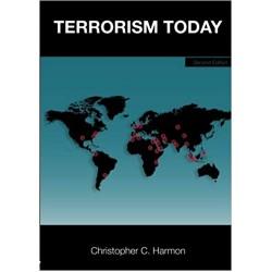 Terrorism Today 2nd Edition, Harmon