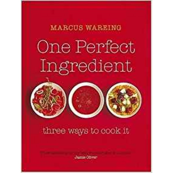 One Perfect Ingredient, Three Ways to Cook It, Wareing