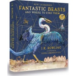 Fantastic Beasts and Where to Find Them: Illustrated Edition, J.K. Rowling