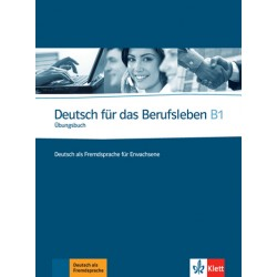 Deutsch für das Berufsleben B1:Kursbuch mit 2 Audio-CDs
