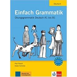 Einfach Grammatik A1-B1: Übungsgrammatik
