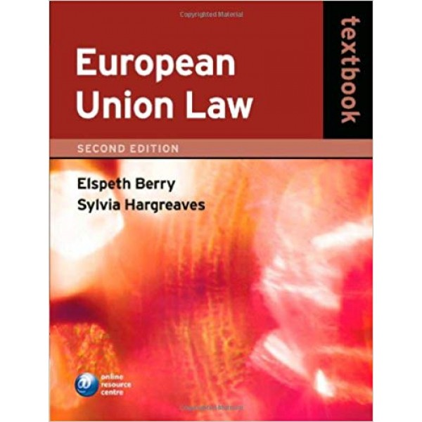 European Union Law Textbook 2nd Edition, Elspeth Berry