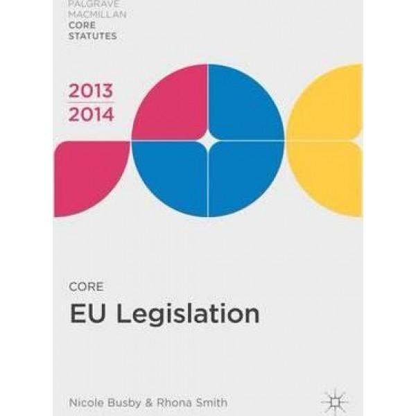 Core EU Legislation 2013-14, Rhona Smith