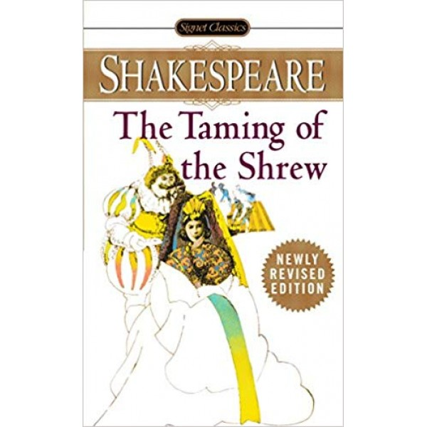 The Taming of the Shrew ,  Shakespeare