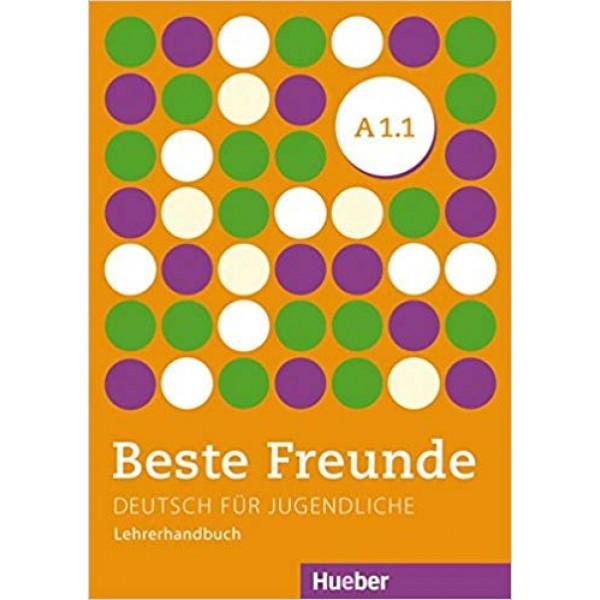 Beste Freunde: A1.1 Lehrerhandbuch
