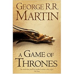 A Song of Ice and Fire - A Game of Thrones, George R. R. Martin