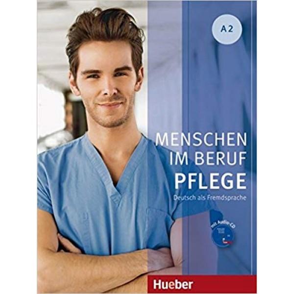Menschen im Beruf: Pflege A2 Kursbuch mit Audio-CD