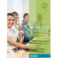 Menschen im Beruf : Schreibtraining Kursbuch