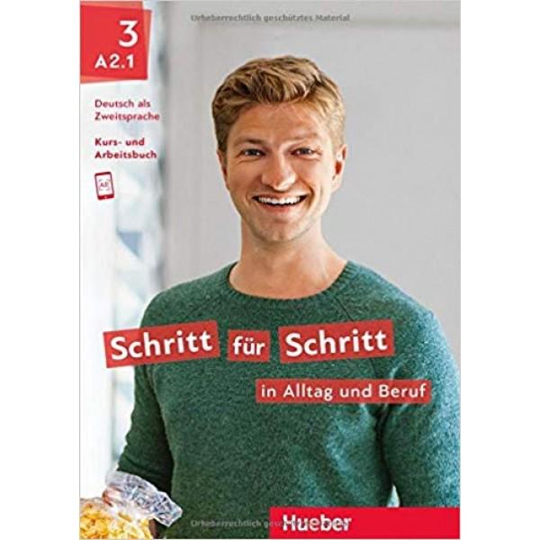 Schritt für Schritt in Alltag und Beruf 3 / Kursbuch + Arbeitsbuch