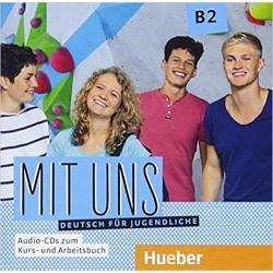 Mit uns B2 : 1 Audio-CD zum Kursbuch, 1 Audio-CD zum Arbeitsbuch