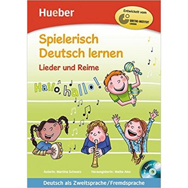 Spielerisch Deutsch Lernen: Lieder Und Reime - Buch & Audio-CD