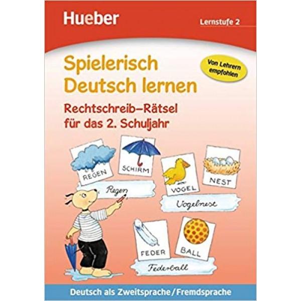 Spielerisch Deutsch Lernen: Rechtschreib-ratsel Fur Das 2. Schuljahr