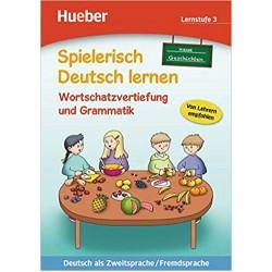 Spielerisch Deutsch lernen: Wortschatzerweiterung und Grammatik , Neue Geschichten , Lernstufe 2