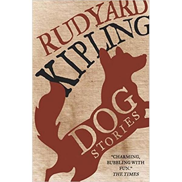 Dog Stories,  Kipling