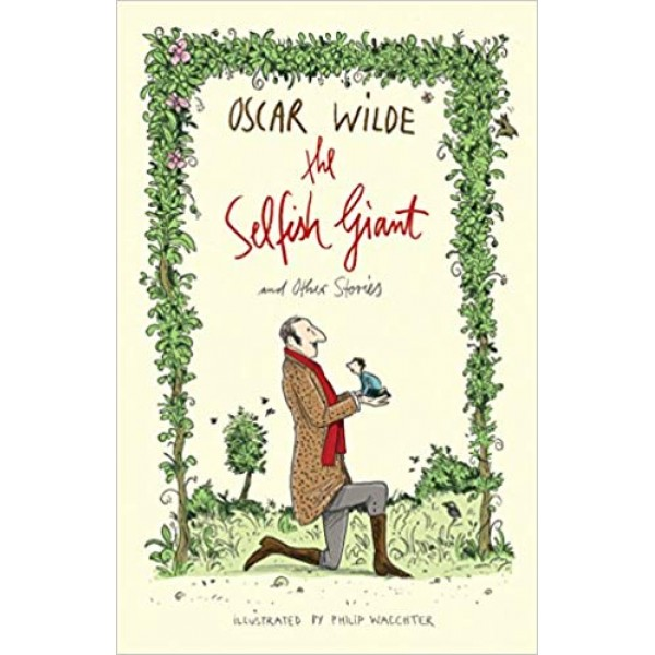 The Selfish Giant and Other Stories, Wilde