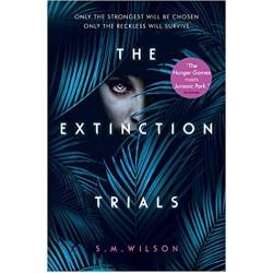 The Extinction Trials, S.M. Wilson