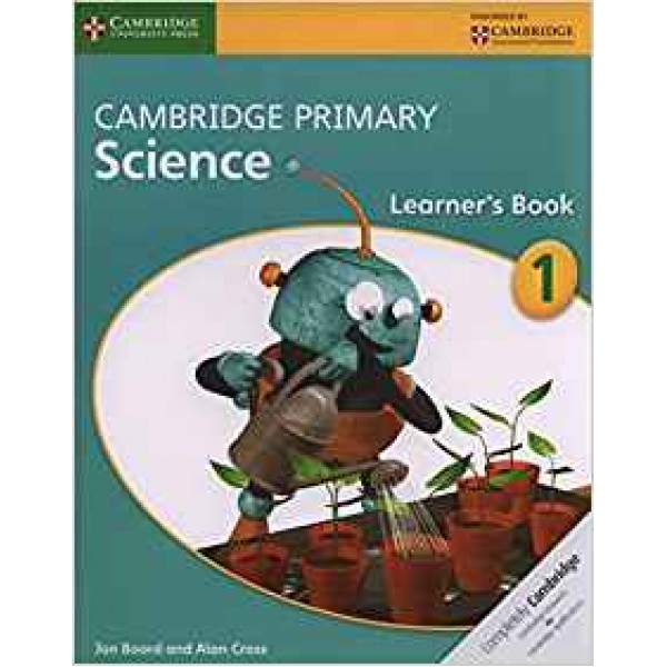 Cambridge Primary Science Stage 1 Learner's Book