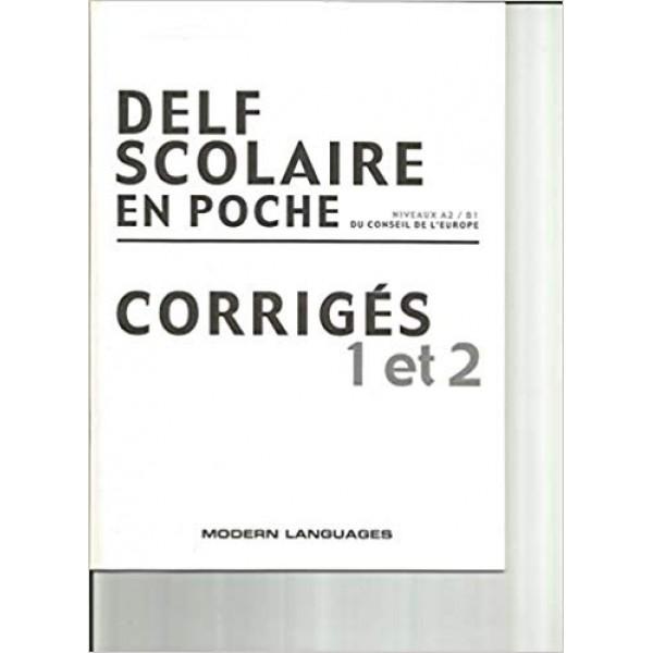 Delf Scolaire A2, B1 en poche - corrigés