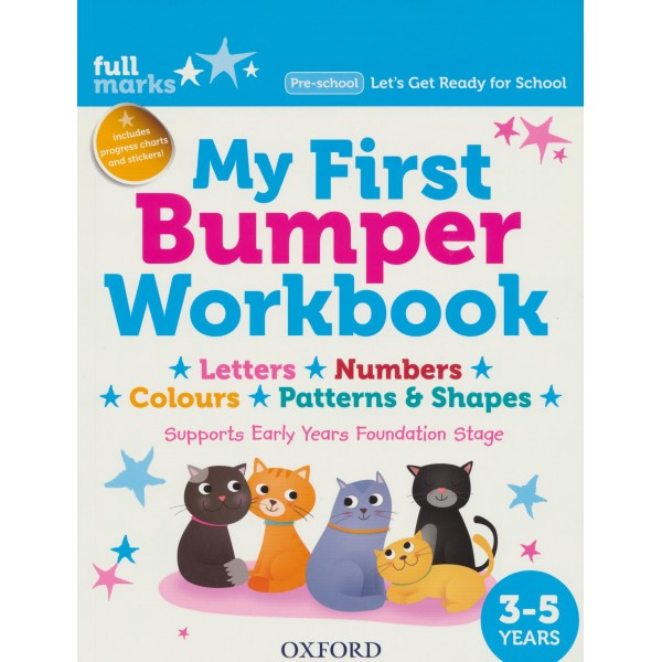My First Bumper Workbook 3-5 years Letters-Numbers-Colours-Patterns & Shapes