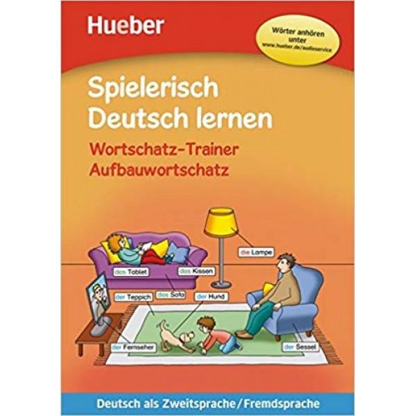 Spielerisch Deutsch lernen: Wortschatz-Trainer Aufbauwortschatz