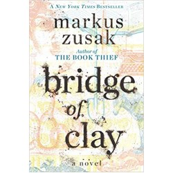 Bridge of Clay, Zusak
