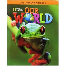 Our World 1 Grammar Workbook