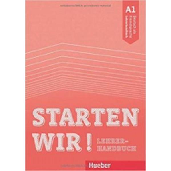 Starten wir!: A1 Lehrerhandbuch
