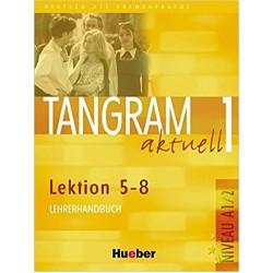 Tangram Aktuell 1 Lehrerhandbuch Lektion 5-8