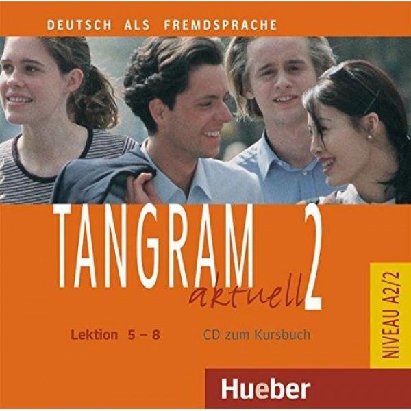 Tangram Aktuell 2 CD zum Kursbuch Lektion 5-8