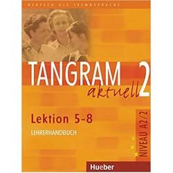 Tangram Aktuell 2 Lehrerhandbuch Lektion 5-8