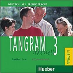 Tangram Aktuell 3 CD zum Kursbuch Lektion 1-4