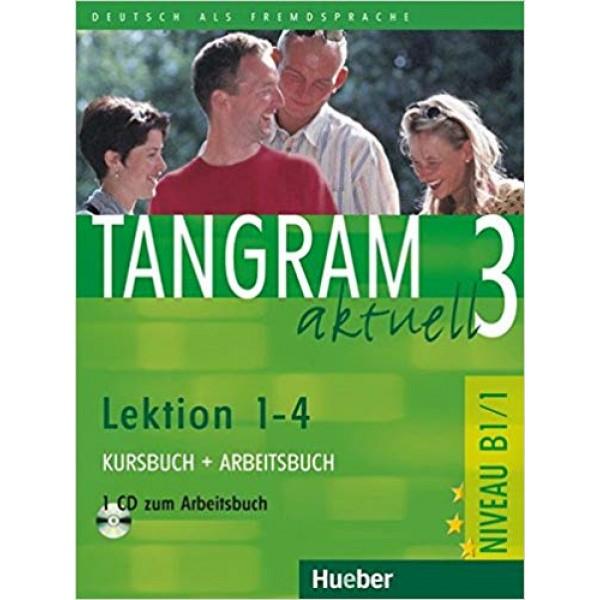 Tangram Aktuell 3 Kurs- und Arbeitsbuch Lektion 1-4