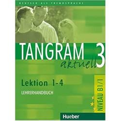Tangram Aktuell 3 Lehrerhandbuch Lektion 1-4