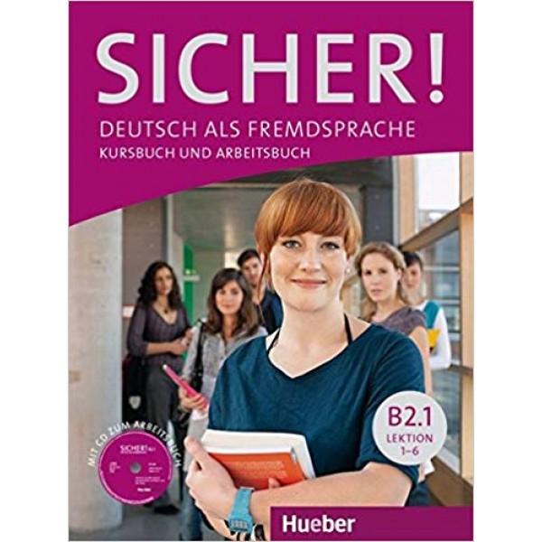 Sicher B2.1 Kurs- und Arbeitsbuch mit Audio-CD
