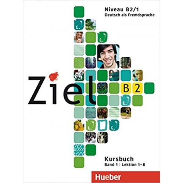 Ziel B2.1 Paket - Kursbuch und Arbeitsbuch mit Lerner Audio-CD