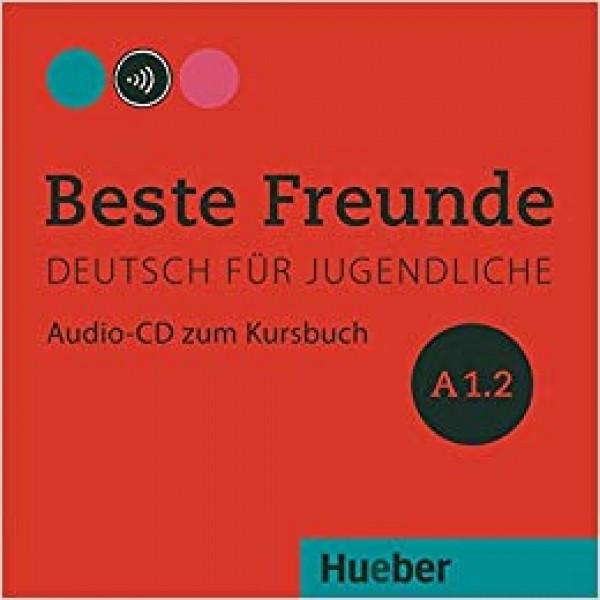 Beste Freunde: A1.2  Audio-CD Zum Kursbuch