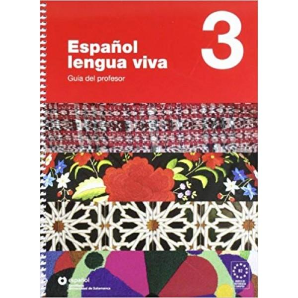 Espanol Lengua Viva: Guia Del Profesor 3