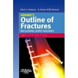 Adams's Outline of Fractures 12th Edition, Hamblen