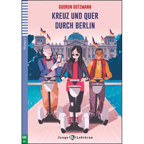 A2 Kreuz und quer durch Berlin, Gudrun Gotzmann
